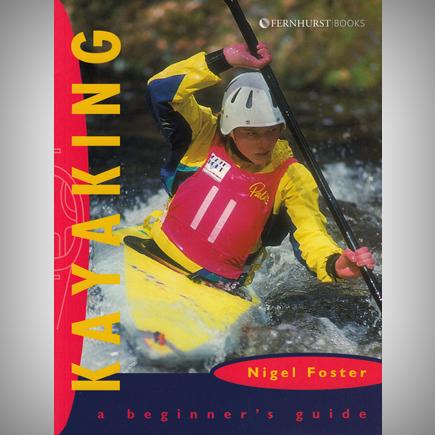Kayaking, a Beginner's Guide