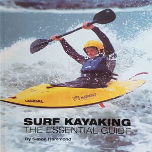 Surf Kayaking - The Essential Guide